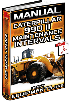 manual caterpillar 990 series ii wheel loader maintenance interval schedule systems components inspections no power to ignition switch on cat th63 cat th63 wiring schematic  at gsmportal.co