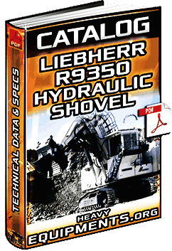Liebherr R9350 Hydraulic Shovel Catalogue Download