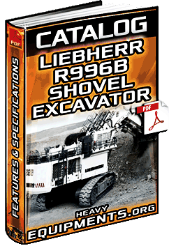 Download Liebherr R996B Hydraulic Shovel & Mass Excavator Catalogue