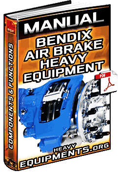 Manual Bendix Air Brake System For Heavy Equipment