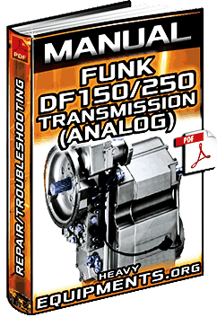 Manual: Funk DF150 & DF250 Transmissions (Analog) - Info, Repair & Troubleshooting