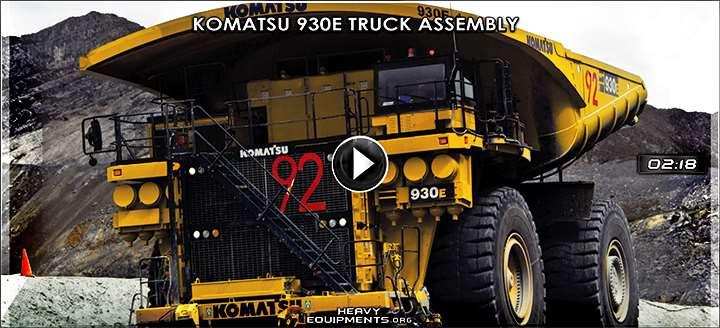 Komatsu 930e Mining Truck Embly Video