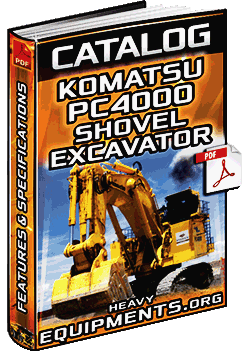Specalog: Komatsu PC4000 Hydraulic Shovel & Front Shovel – Features & Specs