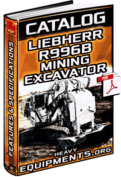 Specalog: Liebherr R996B Mining Excavator – Technical Data & Specifications