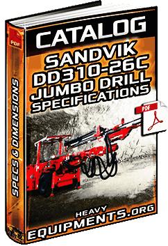 Specalog: Sandvik DD310-26C Electro-Hydraulic Jumbo Drill - Technical Specs
