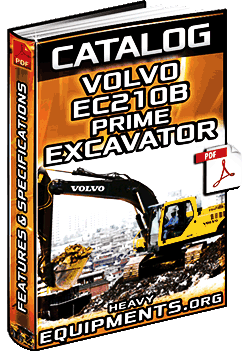 Specalog: Volvo EC210B Prime Excavator - Features & Specifications
