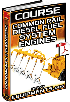 Course: Common Rail Diesel Fuel System for Engines - Components & Diagnosis