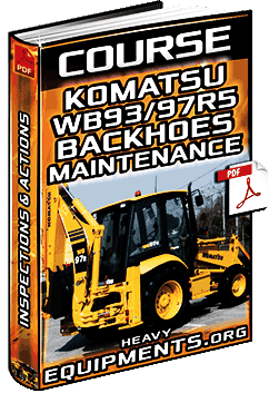 Course: Komatsu WB93/97R-5 Backhoes Maintenance - Inspections & Tasks