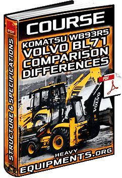Course: Komatsu WB93R-5 & Volvo BL71 Backhoes - Product Comparison & Specs