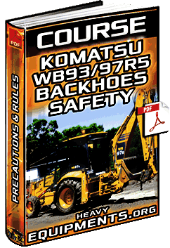Course: Komatsu WB93/97R-5 Backhoes Safety - Precautions & Prevention