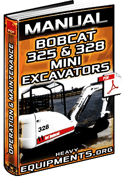 Bobcat 325 & 328 Mini Excavators – Operation & Maintenance Manual