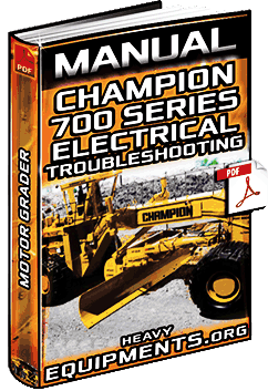 Manual: Champion 700 Series Motor Grader - Electrical Troubleshooting