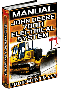 Manual: Electrical System for John Deere 700H Crawler Dozer - Diagrams
