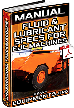 Manual: Fluid & Lubricant Specifications for EJC Underground Trucks & Scoops