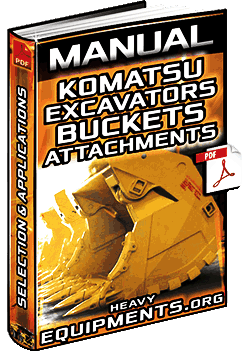 Manual for Komatsu Excavator Bucket – Attachments, Selection & Applications