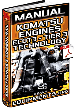 Manual: Komatsu Ecot3 Engines – Tier 3 – Technology, Electronics & Common-Rail