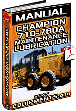 Manual: Maintenance & Lubrication for Champion 710 - 780A Motor Graders