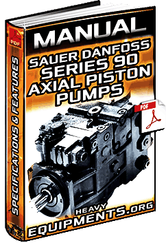 Manual: Sauer Danfoss Series 90 Axial Piston Pumps – Specifications & Features