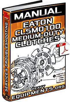 Manual: Eaton CLSM0100 Clutches – Solo, Ultrashift DM & Stamped Angle Spring