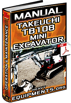 Manual for Takeuchi TB108 Mini Excavator – Operation & Maintenance