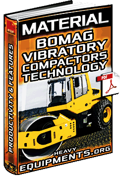 Material: Bomag Vibratory Compactors – Technology, Features & Productivity