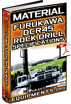 Material: Furukawa DCR45 Rock Drill - Specifications of Down the Hole Drill