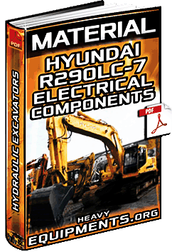 Hyundai R290LC-7 Hydraulic Excavator Electrical Components - Symbols & Specs