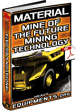 Mine of the Future – Next Generation Mining, Technology, Innovation & Big Data