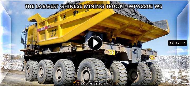 Video: The Largest Chinese Mining Truck – WTW220E (220 T) WS